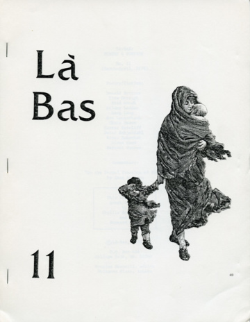 Là-Bas 11 (March–April, 1978) This issue guest edited by Phyllis Rosenzweig and Bernard Welt.