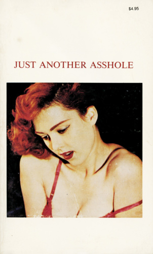 Just Another Asshole 6 (1983).